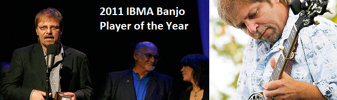 IBMA 2011 Banjo Player of the Year
